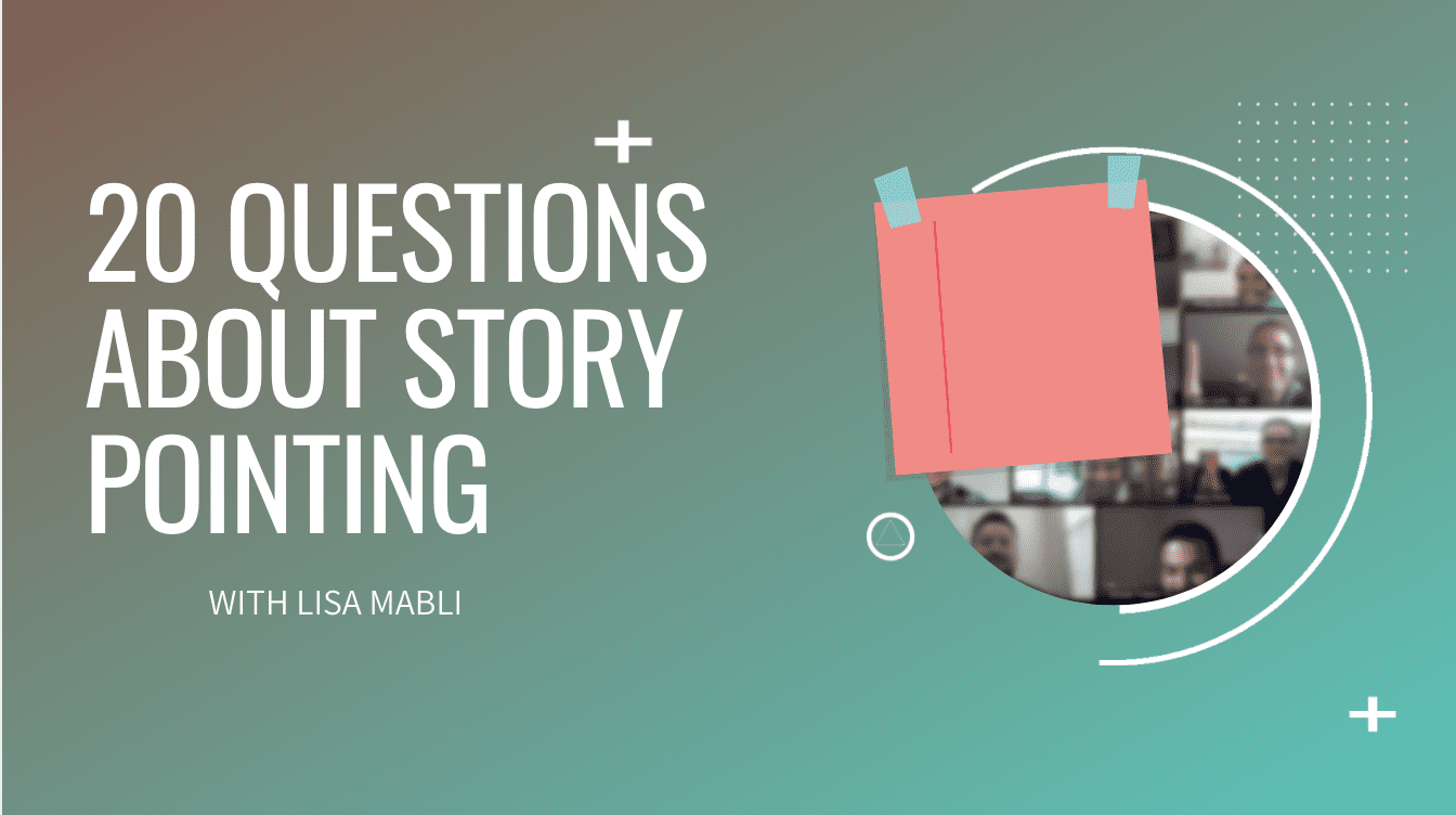 20 Questions about Story Pointing
