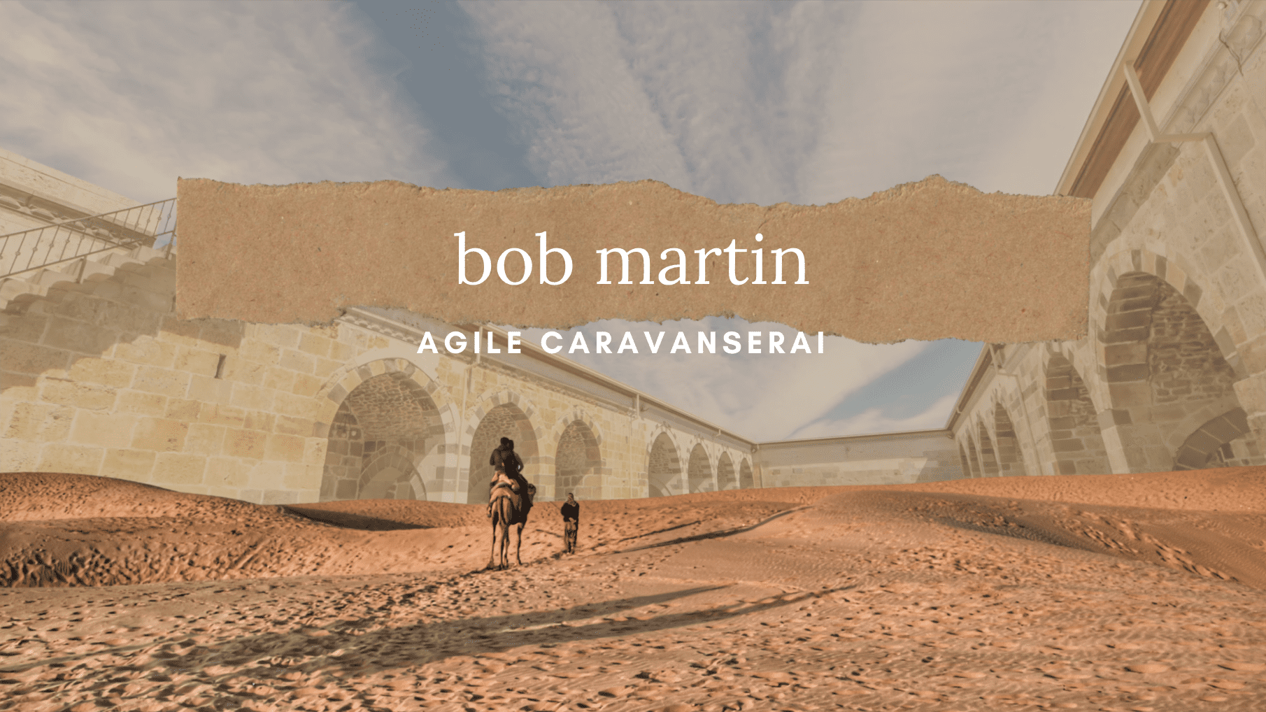 Agile Caravanserai: Bob Martin