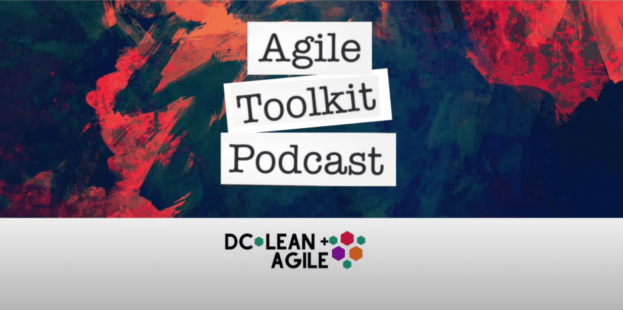 DC Lean+Agile Meetup: Agile Toolkit at Lunch – 2020 Reflection